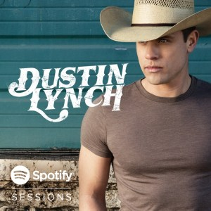 Dustin Lynch unveils exclusive Spotify Sessions performance live from Spotify offices in NYC