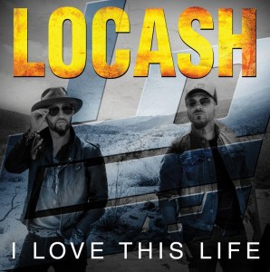 LOCASH announce release of new EP, I Love This Life