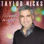 Taylor Hicks releases new Silent Night single in celebration of the holiday season