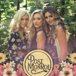 New Country Trio Post Monroe Announces Release of Debut EP: Available Now