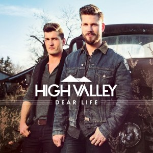 High Valley Album DEAR LIFE available for preorder