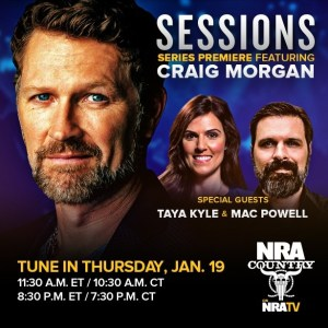 "TUNE IN ALERT: Craig Morgan ""Sessions"" to debut exclusively on NRA TV"