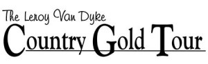 """The Leroy Van Dyke Country Gold Tour"" Announces Upcoming 2017 Dates"
