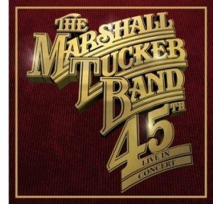 "The Marshall Tucker Band Announces ""45th Live in Concert"" Tour"