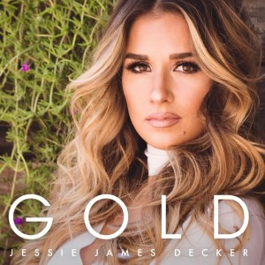 """Jessie James Decker debuts Top 5 on Billboard's current country albums chart with new EP, """"Gold"""""""