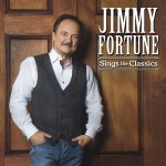 'Jimmy Fortune: Sings the Classics' on Brand New Album Hitting Stores Today