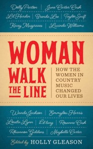 Woman Walk The Line: How the Women of Country Changed Our Lives arrives late September