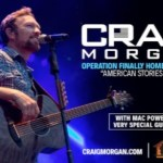 "Operation FINALLY HOME Welcomes ""American Stories Tour"" with Craig Morgan"