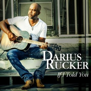 "Darius Rucker Scores Eighth No. 1 with ""If I Told You"""