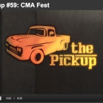 """Special CMA Fest episode of """"The Pickup"""" takes a look at all the highlights and features Darius Rucker, Charlie Daniels, Ty Herndon and many more"""