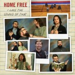 """Home Free releases cover video of charming """"I Like the Sound of That"""""""