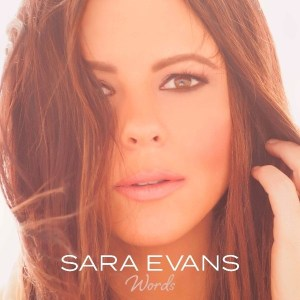 """Sara Evans gears up for """"Words""""–Out July 21, 2017"""