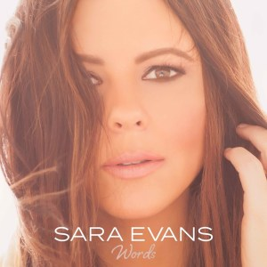 """Sara Evans impressive new album """"Words"""" hits #1 on itunes within hours of release"""