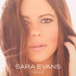 "Sara Evans impressive new album ""Words"" hits #1 on itunes within hours of release"