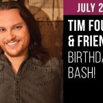 Reminder: It's almost time for Home Free's Tim Foust & Friends Birthday Bash!