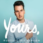 "Russell Dickerson's ""Yours"" Certified Gold by RIAA"