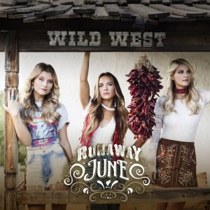 "Runaway June brings ""Wild West"" to country radio"