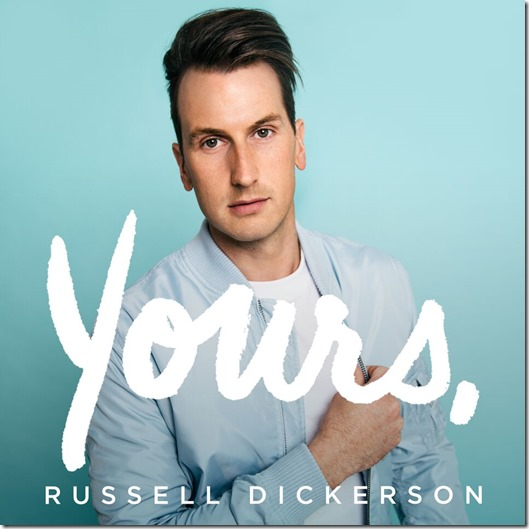 Yours-Russell-Dickerson_final