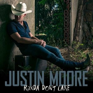 """Officially, Justin Moore """"Kinda Don't Care"""""""