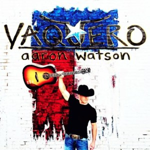 Aaron Watson wraps 2017 with top 10 and climbing hit