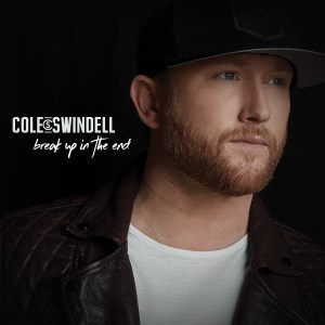 "Cole Swindell releases newest single ""Break Up in the End"""
