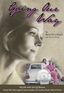 Becky Brown goes on the record: Explores life and love with Jim Ed Brown in new book, GOING OUR WAY