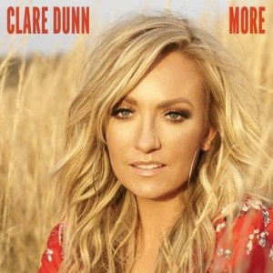"Clare Dunn releases brand new single ""More"""
