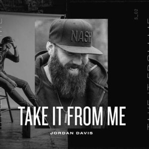 "Jordan Davis No. 1 most added at country radio with new single, ""Take It From Me"""