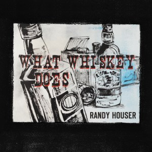 """Randy Houser's """"What Whiskey Does"""" No. 1 most added at country radio"""