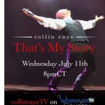 "Collin Raye announces new television show, ""That's My Story,"" airing on WhereverTV"