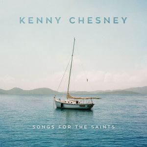 Kenny Chesney's SONGS FOR THE SAINTS' Media Acclaim