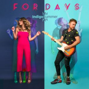 """Country Duo, Indigo Summer's  new single will leave you humming """"For Days"""""""