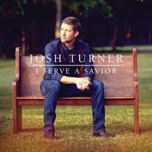 Josh Turner realizes a dream with new album – I SERVE A SAVIOR – Oct. 26