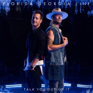 Florida Georgia Line uncovers steamy new single 'Talk You Out Of It""