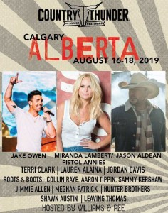 Jason Aldean, Jake Owen and Miranda Lambert with The Pistol Annies set to headline 2019 Country Thunder Alberta!!!