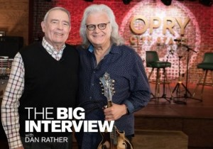Tune-in: 'The Big Interview with Dan Rather' Spotlights Ricky Skaggs