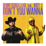 """Denny Strickland & Juicy J team up in new video """"Don't You Wanna"""""""