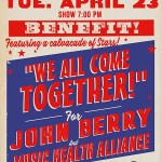 """We All Come Together"" for John Berry and Music Health Alliance Announces Full Line-Up For Benefit"