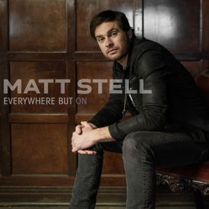 """""""Prayed For You"""" singer Matt Stell preps for May 24 release of new EP, """"Everywhere But On"""""""