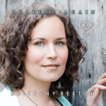 "Brittany Bexton set to introduce new single ""Believe Again"""