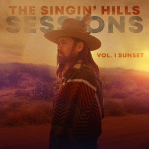 Billy Ray Cyrus' New EP The Singin' Hills Sessions Vol. 1 Sunset