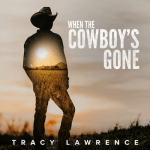 "New music video from Tracy Lawrence – ""When The Cowboy's Gone"""