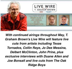 T. Graham Brown welcomes The Oak Ridge Boys Duane Allen & Joe Bonsall On May's Live Wire On SiriusXM