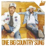 "LOCASH's ""One Big Country Song"" is now No. 1"