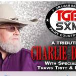 T. Graham Brown welcomes Travis Tritt & Doug Gray (The Marshall Tucker Band) Remembering Charlie Daniels On Live Wire On SiriusXM
