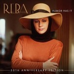"Reba's anniversary edition of iconic album ""Rumor has It"", available now"