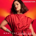 """Cassadee Pope Premieres Electrifying Music Video for Latest Single """"What The Stars See"""" Exclusively with PEOPLE.com"""