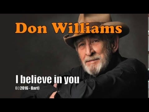 I Believe in You, Don Williams