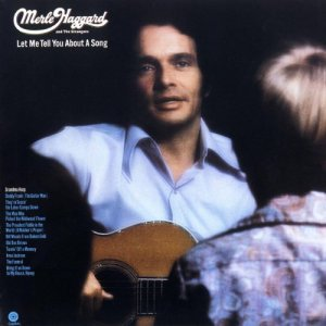 merle-haggard-let-me-tell-you-about-a-song