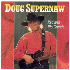 Doug Supernaw Red and Rio Grande